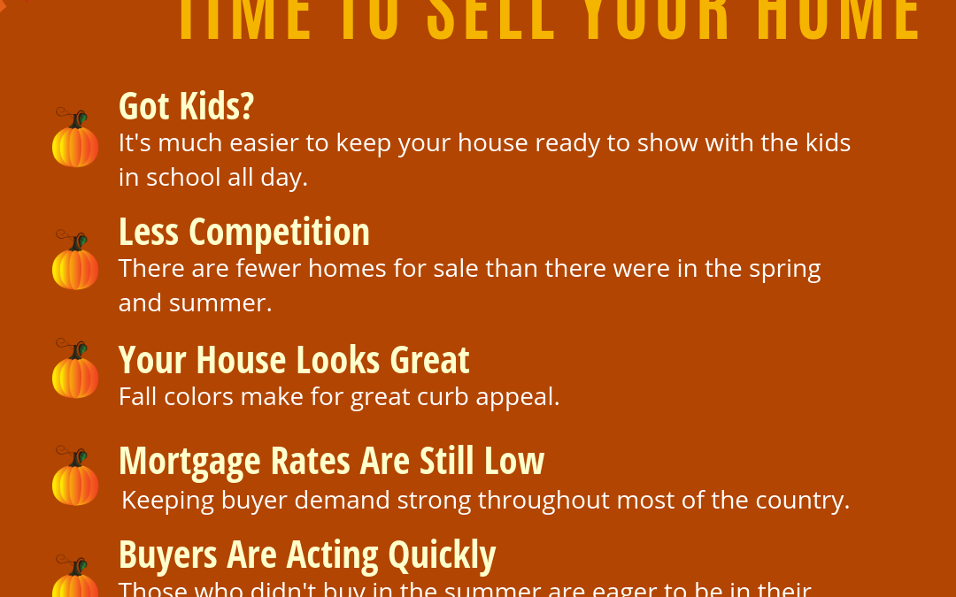 5 Reasons Fall is a GREAT Time to Sell Your Home