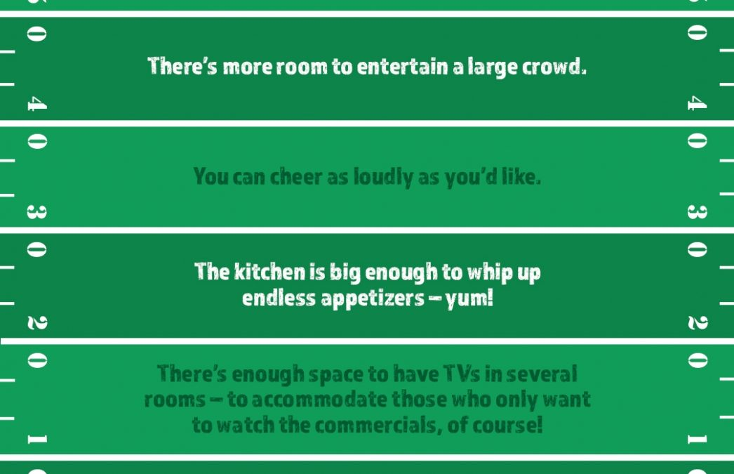 5 Reasons Homeowners Throw Better Parties During the Big Game