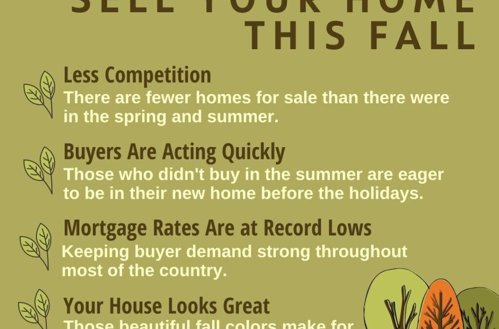 4 Reasons To Sell Your Home This Fall